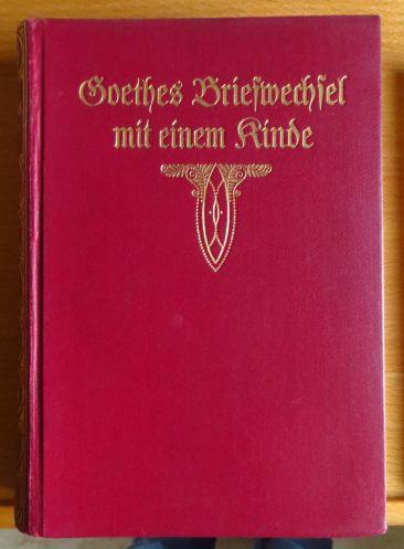 Goethes Briefwechsel mit einem Kinde.