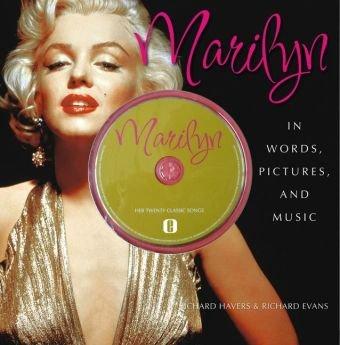 Marilyn - In words, pictures and music : Englische Originalausgabe. Mit 20 Songs auf integrierter CD. Richard Havers ; Richard Evans 1. Aufl.
