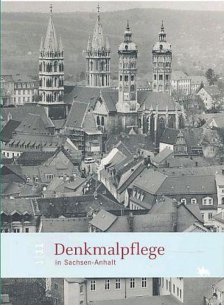 Denkmalpflege in Sachsen-Anhalt. 1/11 19. Jahrgang.