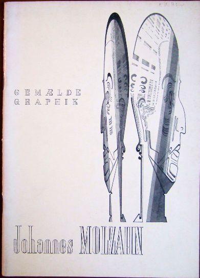 Molzahn, Johannes: Ausstellung: Gemälde - Aquarelle - Zeichnungen - Druckgraphik. [Ausstellung im Hessischen Landesmuseum Darmstadt vom 5. August bis 23. September 1956]