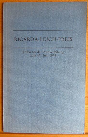 Ricarda-Huch-Preis. Reden bei der Preisverleihung. zum 17. Juni 1978 an Friedrich Luft