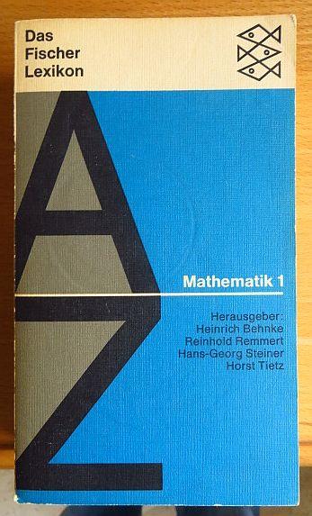 29. Mathematik / verf. u. hrsg. von Heinrich Behnke ... 1. [Zeichn.: Ruth u. Harald Bukor]. 136. - 140. Tsd.