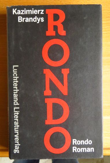 Rondo : Roman. Aus d. Poln. von Olaf Kühl