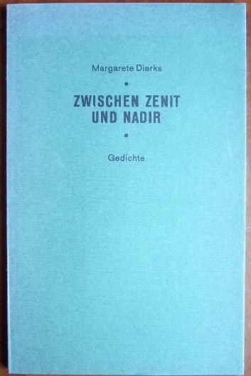 Zwischen Zenit und Nadir : Gedichte.