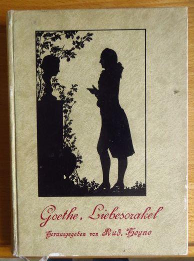 Liebesorakel. Ein Handbuch für Liebende von Goethe [Hardcover]