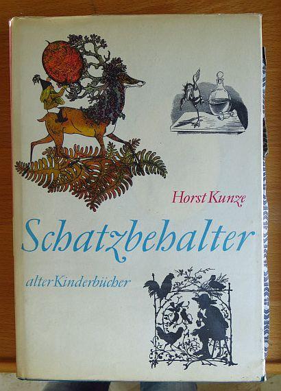 Schatzbehalter. Vom Besten aus der älteren deutschen Kinderliteratur