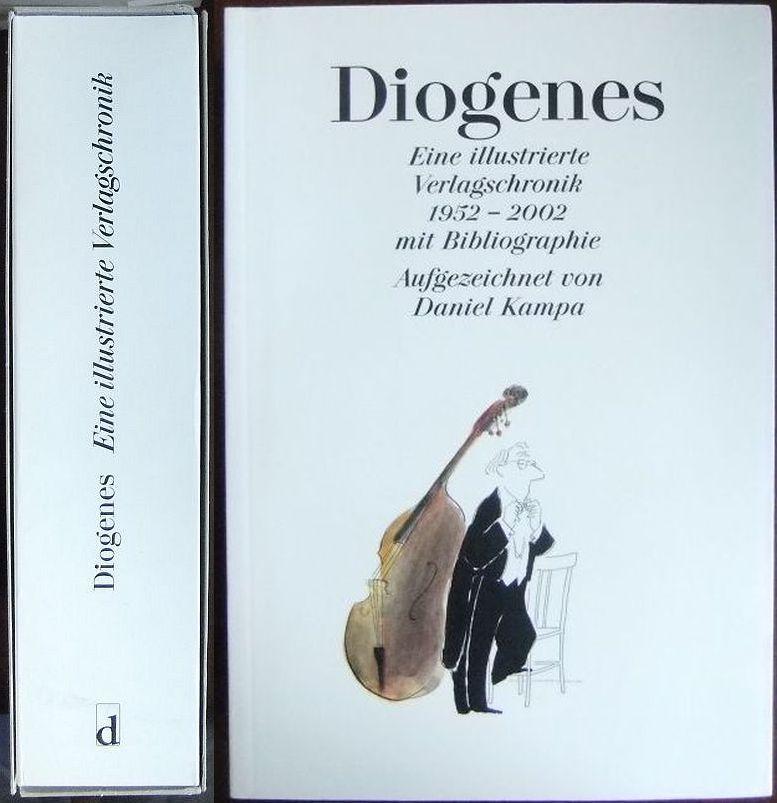 Diogenes. Eine illustrierte Verlagschronik 1952-2002 mit Bibliographie.