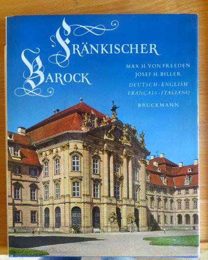 Fränkischer Barock = Franconian baroque = Le baroque franconien. Max H. von Freeden ; Josef H. Biller