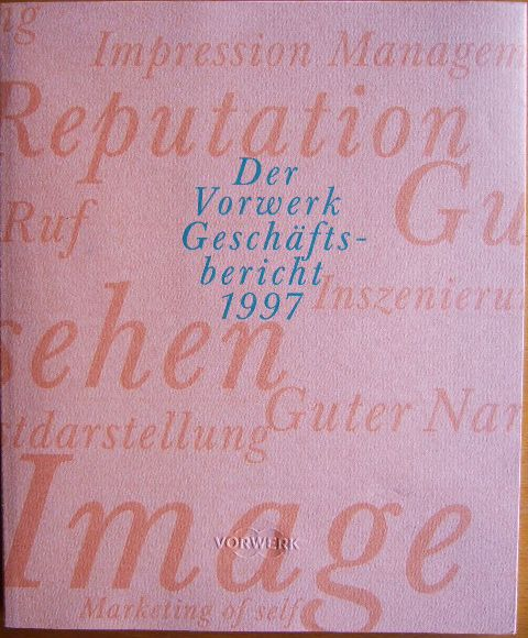 Der Vorwerk Geschäftsbericht 1997 : Bericht über das 114. Geschäftsjahr.