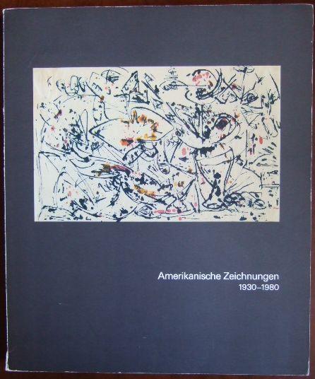Amerikanische Zeichnungen : 1930 - 1980 ; Städt. Galerie im Städelschen Kunstinst. Frankfurt am Main, 28. November 1985 - 26. Januar 1986. [Ausstellung u. Katalog: Walter Hopps ... Hrsg. von Klaus Gallwitz. Übers.: Doris Contzen ...]