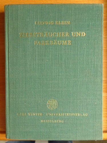 Ziersträucher und Parkbäume. Sammlung naturwissenschaftlicher Taschenbücher ; 10 2. unveränd. Aufl.