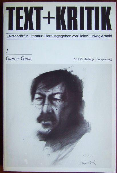 Günter Grass Text + Kritik ; H. 1 6. Aufl., Neufassung