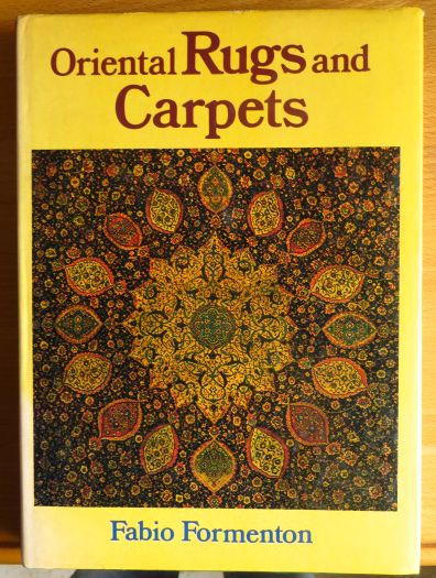 Formenton, Fabio: Oriental Rugs and Carpets. fifth impression