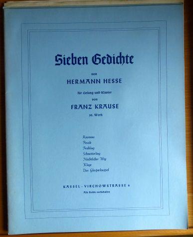 Zwölf Gedichte von Hermann Hesse : für Gesang und Klavier ; 48. Werk. von Franz Krause Konvolut von 6 Werken: insgesamt sind vorhanden: Werke: 15, 30, 38, 46, 48, 60