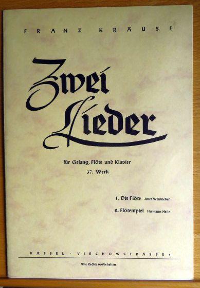 Zwei Lieder : für Gesang, Flöte und Klavier ; 37. Werk. von Franz Krause