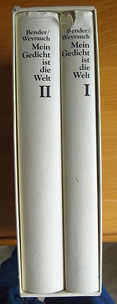 Mein Gedicht ist die Welt. Deutsche Gedichte aus zwei Jahrhunderten. 2 Bände. 1780 - 1980.