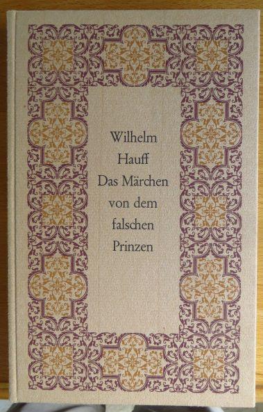 Das Märchen von dem falschen Prinzen. Mit Zeichn. von Wilhelm Preetorius