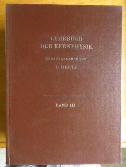 Lehrbuch der Kernphysik. Band 3. Angewandte Kernphysik 1. Aufl.