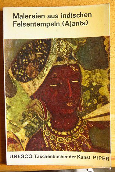 Malereien aus indischen Felsentempeln (Ajanta). Einf. Text von