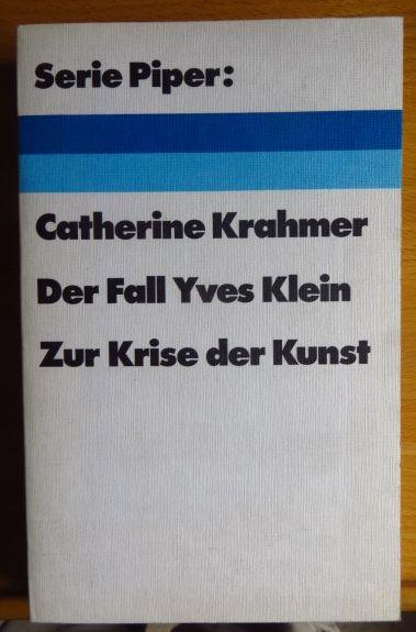 Der Fall Yves Klein : zur Krise d. Kunst.