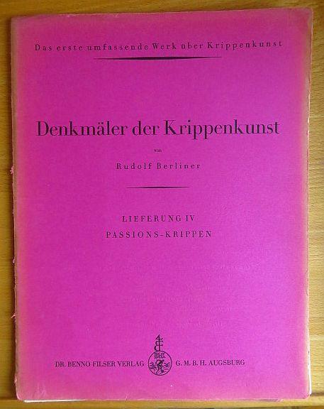 Denkmäler der Krippenkunst. Lieferung IV. Passions-Krippen