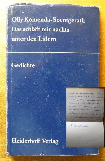 Das schläft mir nachts unter den Lidern. Ausgw. u. hrsg. von Roswitha Th. Schneider u. Horst G. Heiderhoff 1. Aufl.
