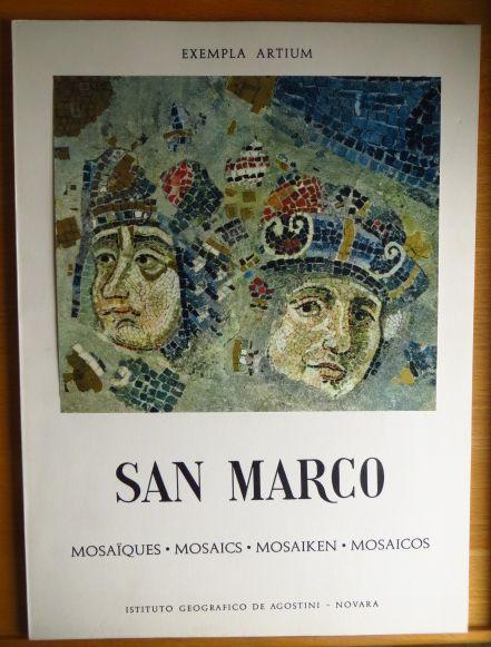 San Marco : Mosaiques. Mosaics. Mosaiken. Mosaicos. [Einl.:]