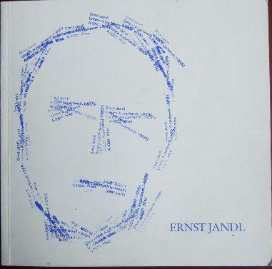 Ernst Jandl : Begleitheft zur Ausstellung der Stadt- u. Universitätsbibliothek Frankfurt am Main 23. Okt. - 21. Dez. 1984, 17. Jan. - 28. Feb. 1985.