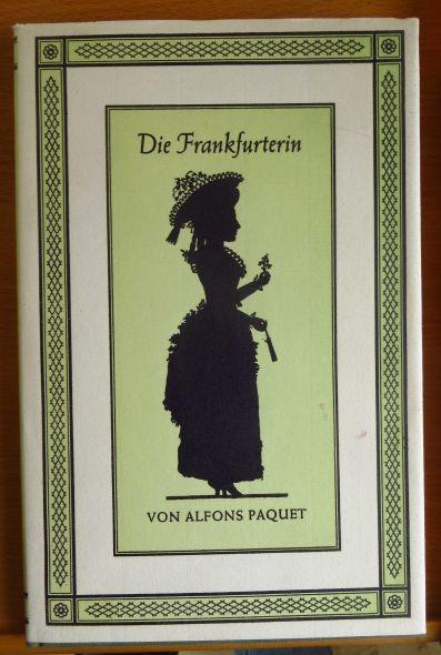 Die Frankfurterin. Mit Erl. zu d. Bildern von Josefine Rumpf-Fleck 2., erw. Aufl.