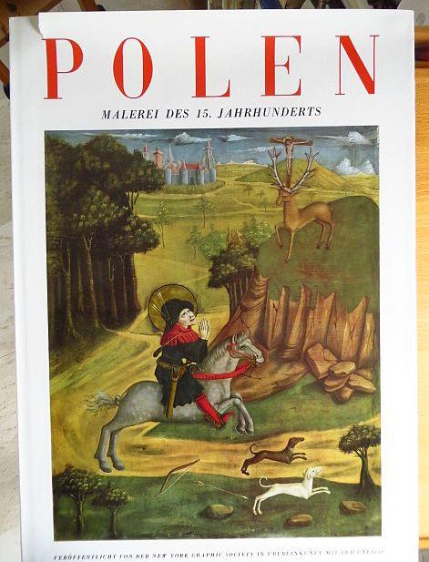 Walicki, Michal: Polen : Malerei d. 15. Jahrhunderts. Vorw.: René Huyghe. Einl.: