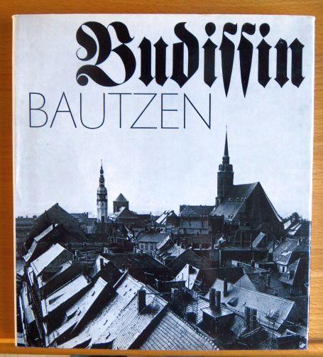 Große, Gerald: Budissin : Bilder aus d. Leben e. tausendjährigen Stadt = Bautzen. [Fotos: Gerald Grosse. Zusammenstellung, Vorw. u. Bildtexte: Martin Benad] 1. Aufl.