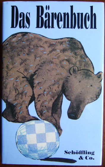 Das Bärenbuch. hrsg. von Julia Bachstein 1. Aufl.