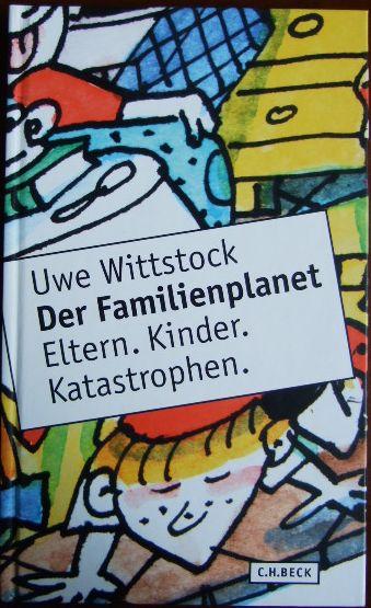 Der Familienplanet : Eltern, Kinder, Katastrophen.: Eltern, Kinder, Katastrophen. Mit Ill. von Manfred Bofinger