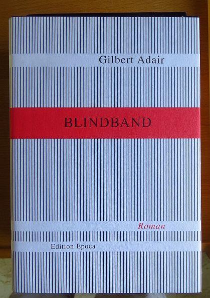Blindband. Aus dem Engl. von Thomas Schlachter 1. Aufl.