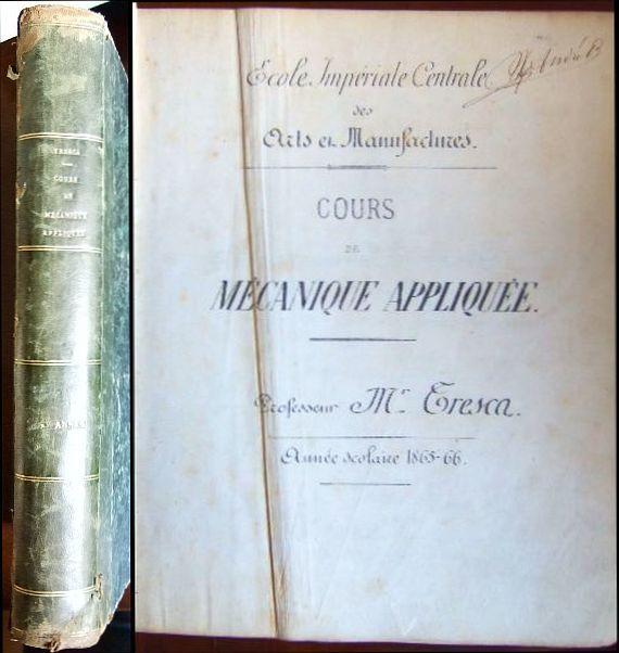 Tresca, M.: Cours de Mécanique Appliquée. Année scolaire 1865-66. Résistance des Matériaux. Mit zahlr. Zeichnungen.