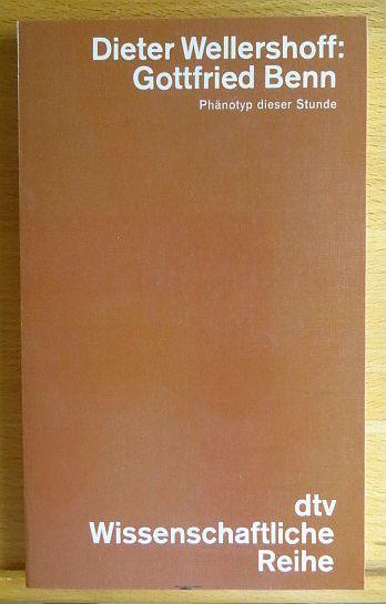 Gottfried Benn : Phänotyp dieser Stunde. dtv ; 4185 : Wissenschaftl. Reihe