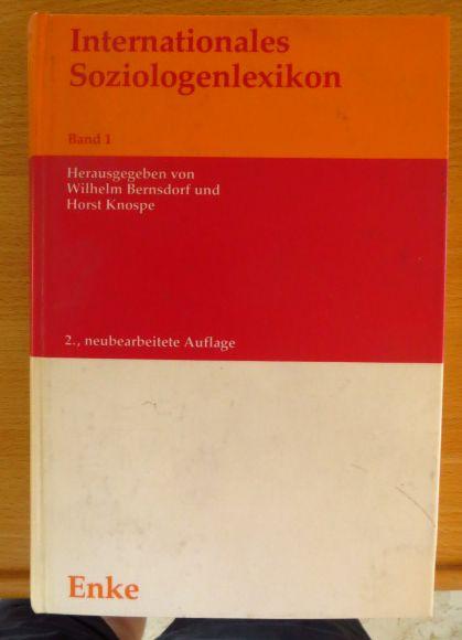 Internationales Soziologenlexikon. [Mehrteiliges Werk]; Teil: Bd. 1. Beiträge über bis Ende 1969 verstorbene Soziologen. [d. Mitarb. dieses Bd.: Abendroth, Wolfgang ...] 2., neubearb. Aufl.