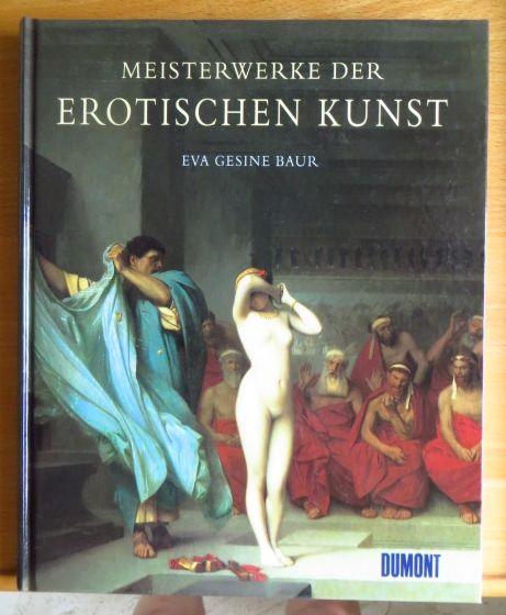 Meisterwerke der erotischen Kunst.