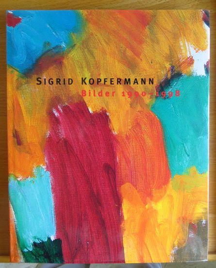 Bilder 1990 bis 1998. Hrsg. von Wieland Schmied