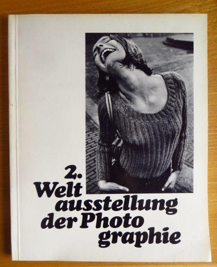 2. Weltausstellung der Photographie. Die Frau. 522 Photos aus 85 Ländern von 236 Photographen