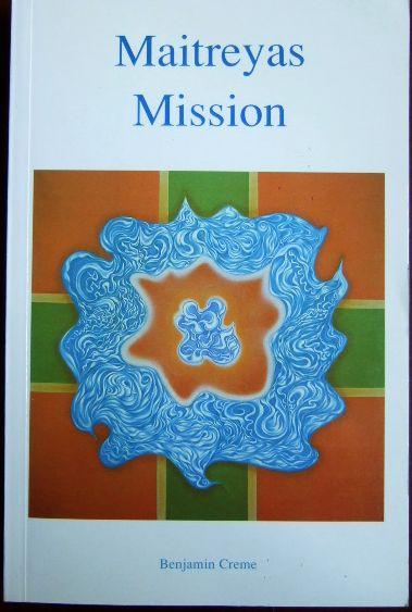 Maitreyas Mission. 1. Aufl.