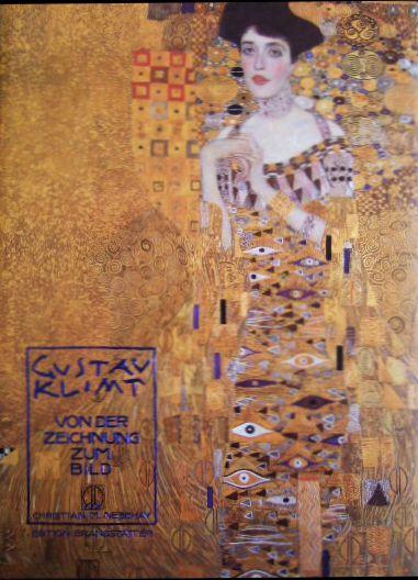 Gustav Klimt, von der Zeichnung zum Bild. 1. Aufl.