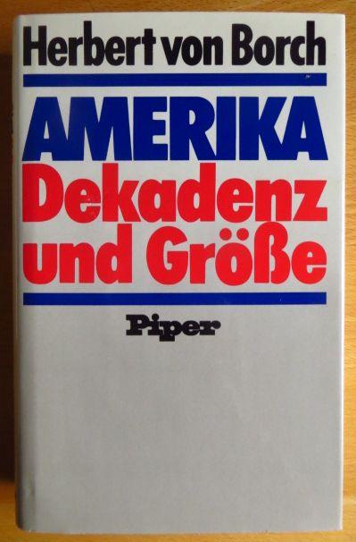 Amerika - Dekadenz und Grösse. [1. - 7. Tsd.]