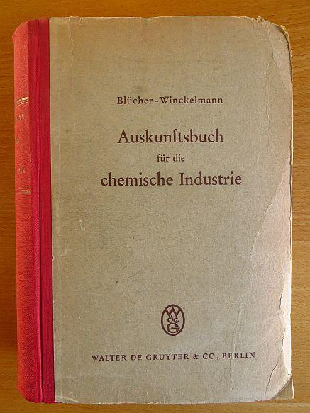 Auskunftsbuch für die chemische Industrie. Blücher-Winckelmann. Blücher 17. Aufl. bearb. von Joachim Winckelmann