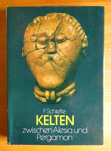 Kelten zwischen Alesia und Pergamon : e. Kulturgeschichte d. Kelten. [Kt.: Rudolf Riehl. Ill.: Margret Rothe] 3. Aufl.
