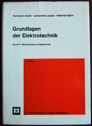 Grundlagen der Elektrotechnik. Bd. 2 : Wechselspannungstechnik; [Mehrteiliges Werk]; 2. Aufl.