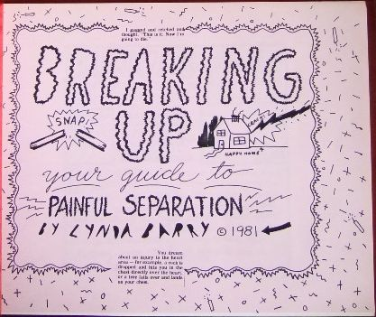 Breaking Up: Your guide to painful separation.