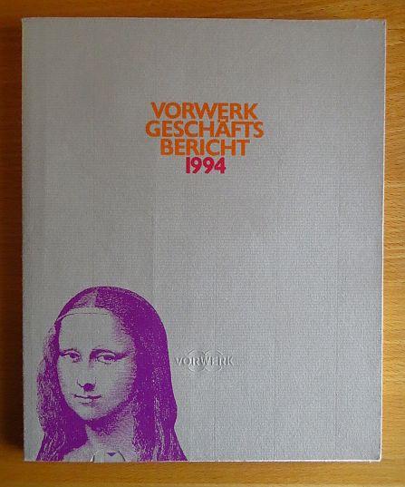 Der Vorwerk Geschäftsbericht 1994 : Bericht über das 111. Geschäftsjahr.