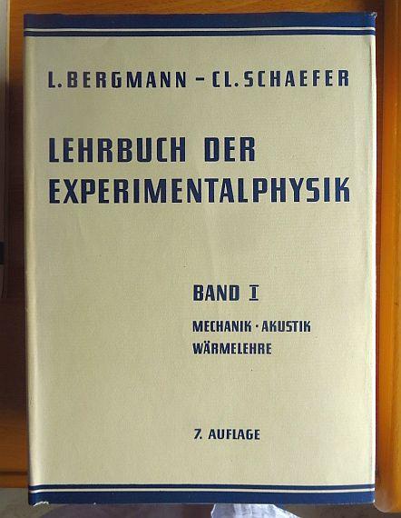 Lehrbuch der Experimentalphysik. Bd. 1 : Mechanik, Akustik, Wärmelehre. 7., durchges. u. verb. Aufl.