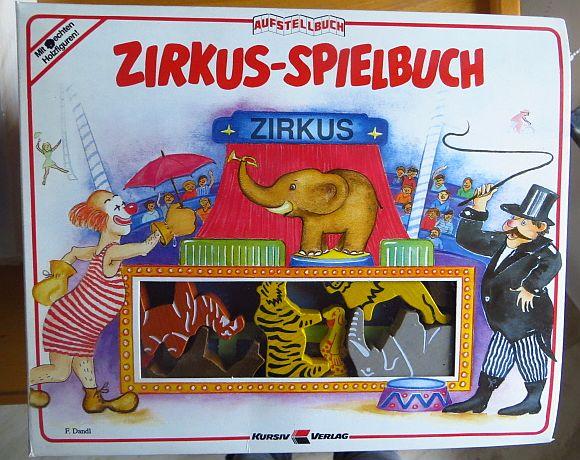 Zirkus-Spielbuch. Text: Karl-Heinz Heudecker, Aufstellbuch [5. Aufl.]